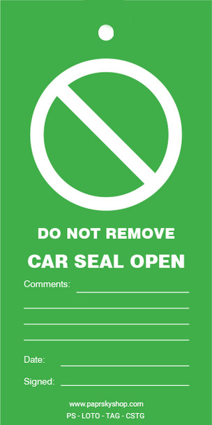 Do Not remove Car Seal Open