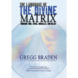 Language of the Divine Matrix:  Bridging Time, Space, Miracles, and Belief (DVD)
