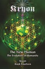 The New Human- Kryon Book 14