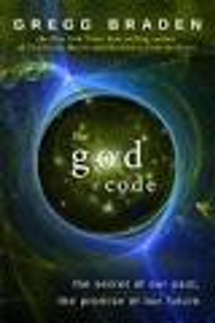 God Code: Secret of Our Past, the Promise of Our Future (Book)