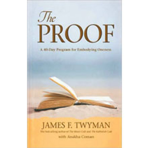Proof: A 40-Day Program for Embodying Oneness (Book)