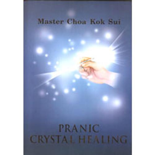 Pranic Crystal Healing (Book)