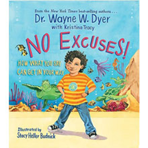 No Excuses:  How What You Say Can Get In Your Way (Book)