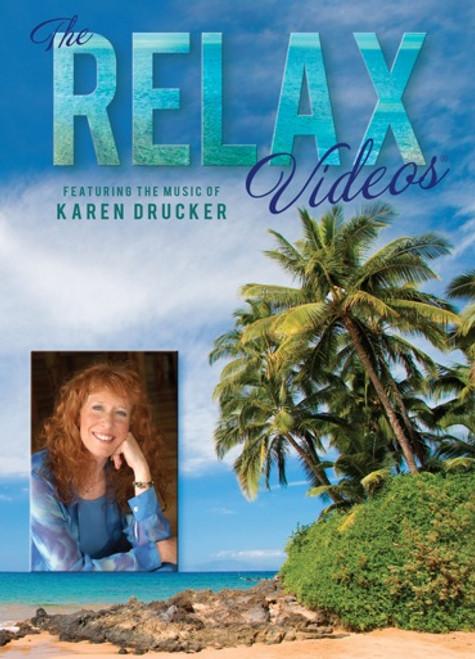 Relax Video With Music by Karen Drucker