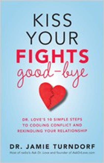 Kiss Your Fights Goodbye - Autographed Copy