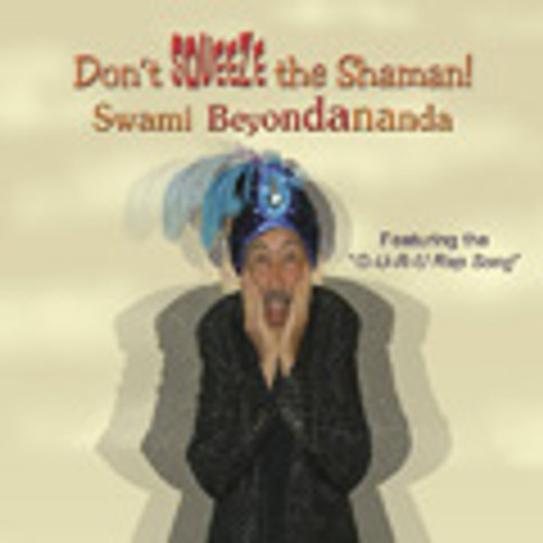 Dont Squeeze the Shaman CD
