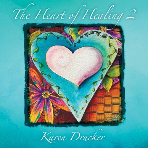 Heart of Healing Volume 2