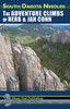 South Dakota Needles: Adventure Climbs of Herb and Jan Conn