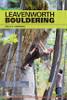 Leavenworth Bouldering