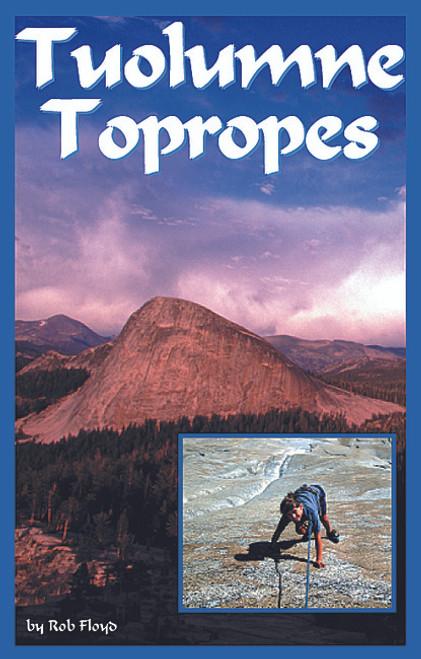 Tuolumne Topropes