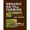 Organic No-Till Farming by Jeff Moyer