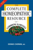 The Complete Homeopathic Resource for Common Illnesses by Dennis Chernin, MD, MPH