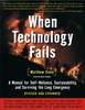 When Technology Fails: A Manual for Self-Reliance, Sustainability, and Surviving the Long Emergency, 2nd Edition by Matthew Stein