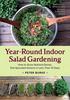 Year-Round Indoor Salad Gardening by Peter Burke