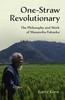 One-Straw Revolutionary by Larry Korn