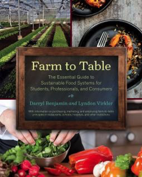 Farm to Table by Darryl Benjamin and Lyndon Virkler