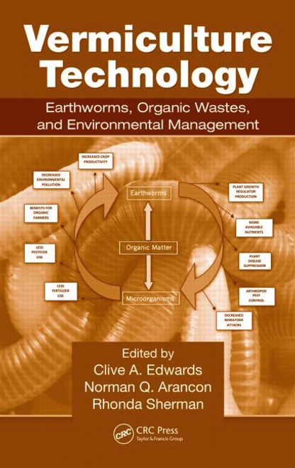 Vermiculture Technology by Clive Edwards, Norman Arancon, Rhonda L. Sherman