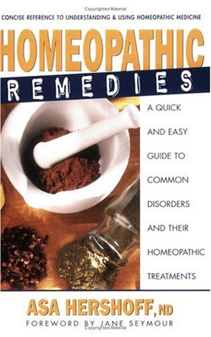 Homeopathic Remedies by Asa Hershoff, ND, DC