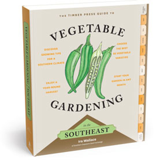 The Timber Press Guide to Vegetable Gardening in the Southeast (Regional Vegetable Gardening Series) by Ira Wallace