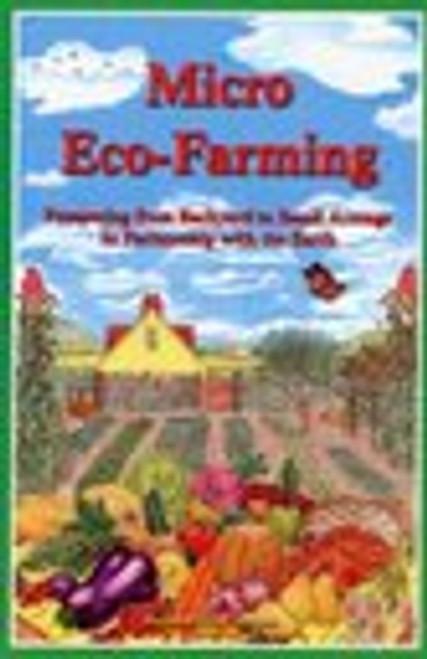 Micro Eco-Farming by Barbara Adams