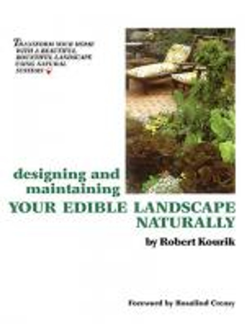 Designing & Maintaining Your Edible Landscape Naturally by Kouri