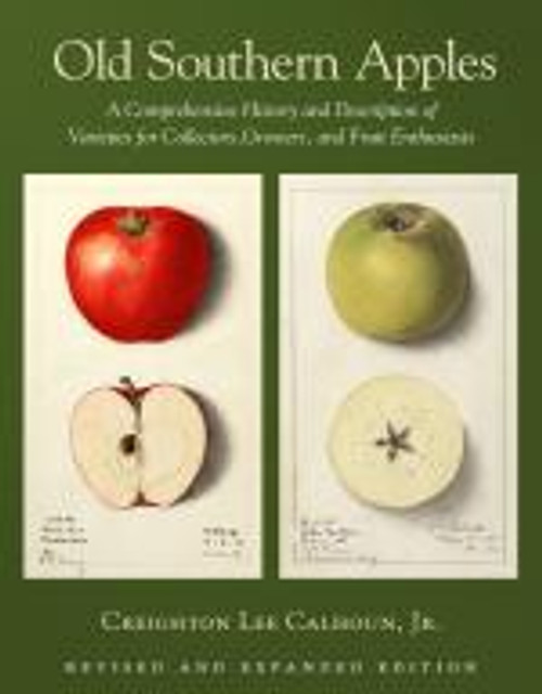 Old Southern Apples by Creighton Lee Calhoun, Jr.