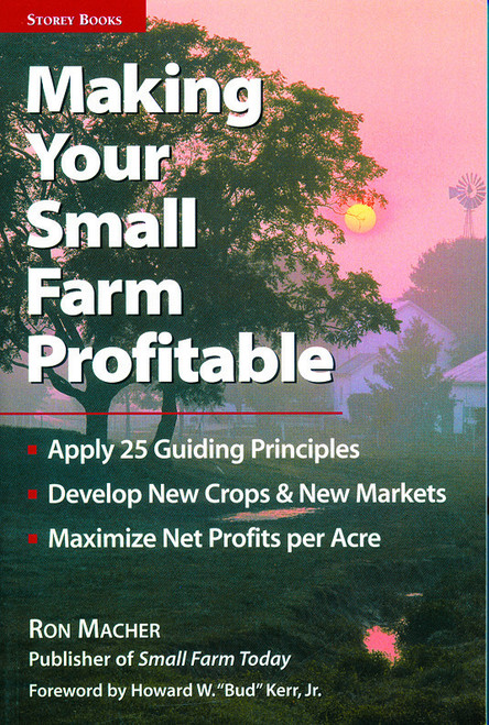 Making Your Small Farm Profitable by Ron Macher