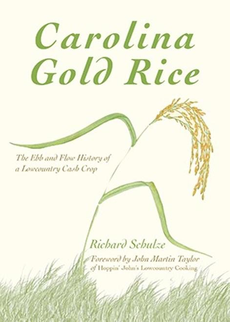 Carolina Gold Rice by Richard Schulze