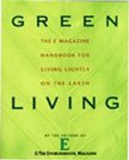 Green Living by E/The Environmental Magazine