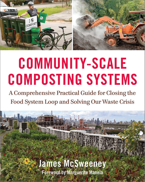 Community-Scale Composting Systems by James McSweeney