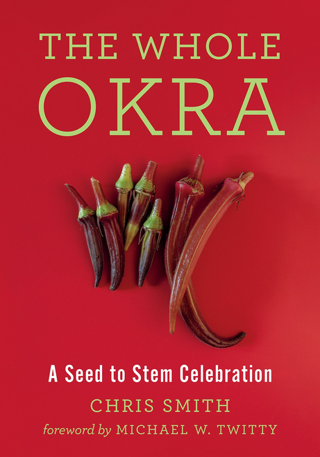 The Whole Okra by Chris Smith
