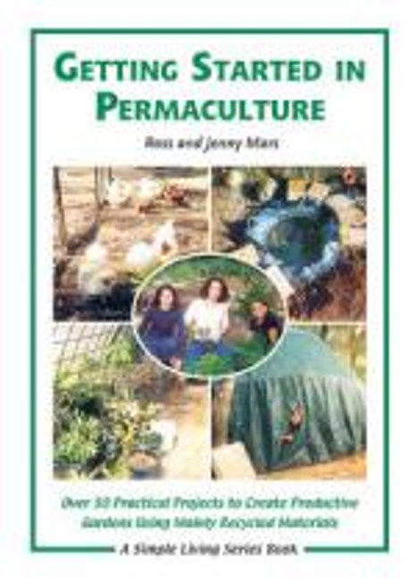Getting Started in Permaculture by Ross Mars, Jenny Mars