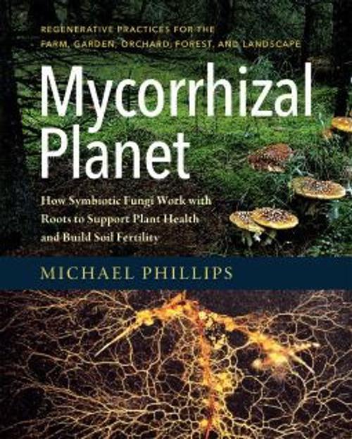 Mycorrhizal Planet by Michael Phillips