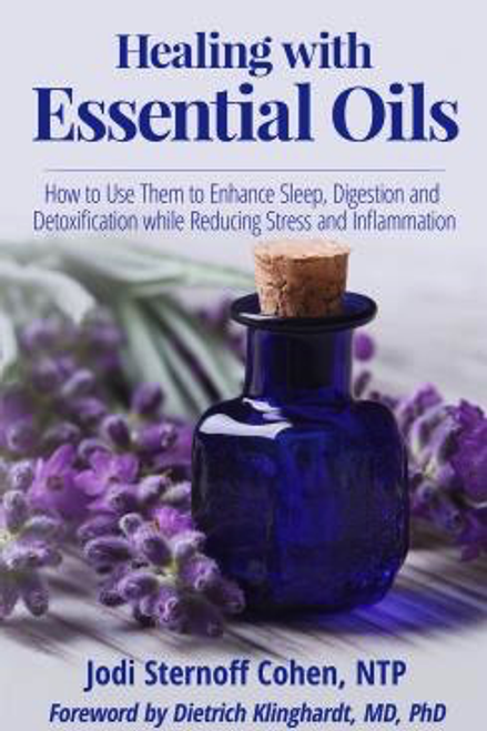 Healing with Essential Oils by Jodi Sternoff Cohen