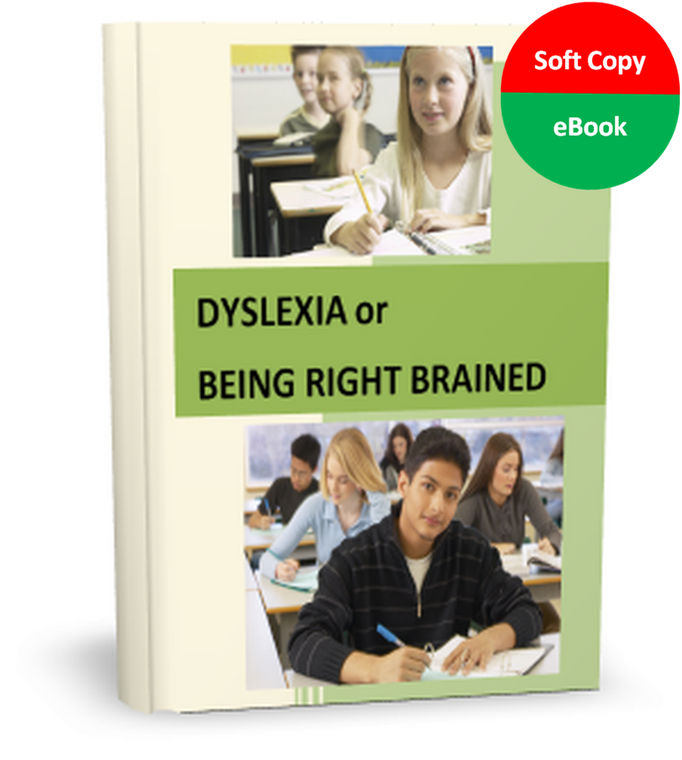 Dyslexia or Being Right Brained (SoftCover & eBook)