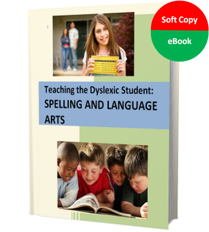 Teaching the Dyslexic Student Spelling and Language Arts