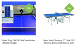 Combo Table / Robot Pro Best: Donic World Champion TC Table FREE Shipping & Stress Net (Canada only) + Power Pong Omega Table Tennis Robot (Ship to Canada) 1