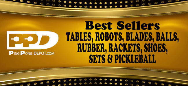 d0984-200325-ppd-mailing-banners-for-march-25-2020-best-sellers-2019-tables-robots-pickleball-rubber-blades-shoes-sets-balls-rackets-newsletter-banner-en.png