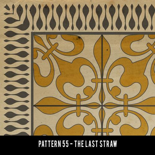 55 Last Straw - 55x120 custom size