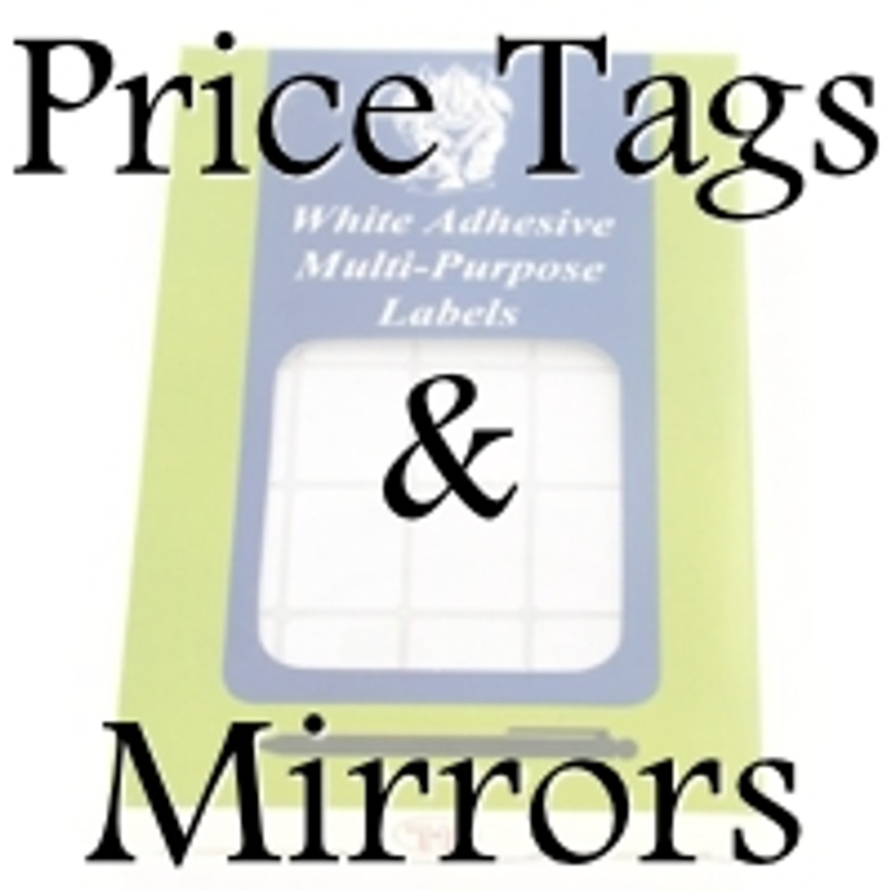 Price Tags, Mirrors, and other Supplies