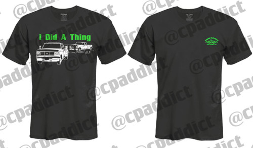 PRE ORDER - I DID A THING T-SHIRT (CP-THING)
