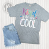 Kind is the New Cool T-Shirt Flat