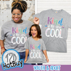 Kind is the New Cool T-Shirt Product Image