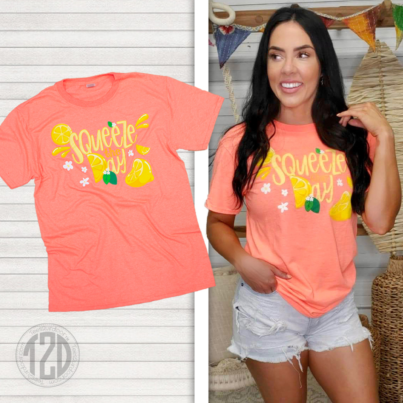 Squeeze the Day shirt
