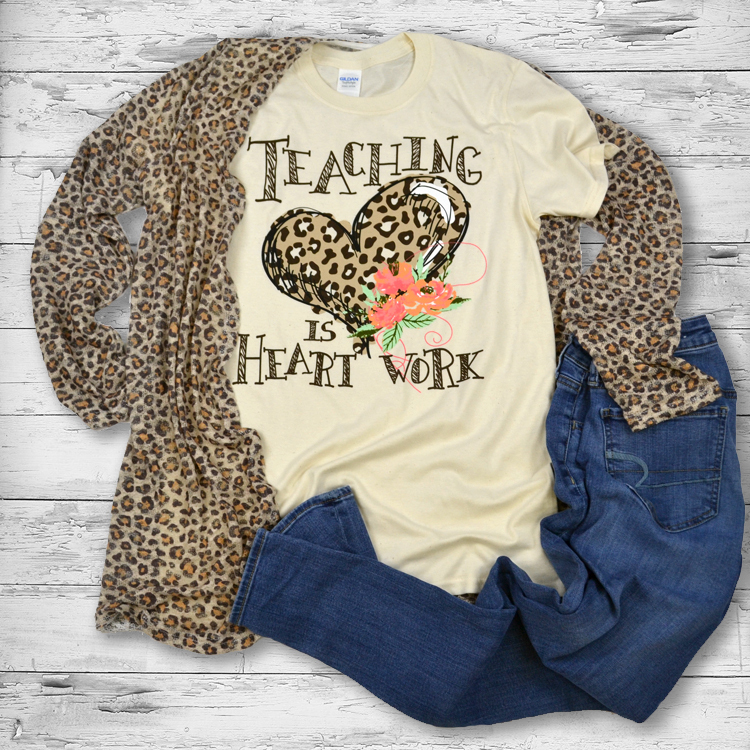 Teaching is Heart Work T-Shirt Solid Leopard