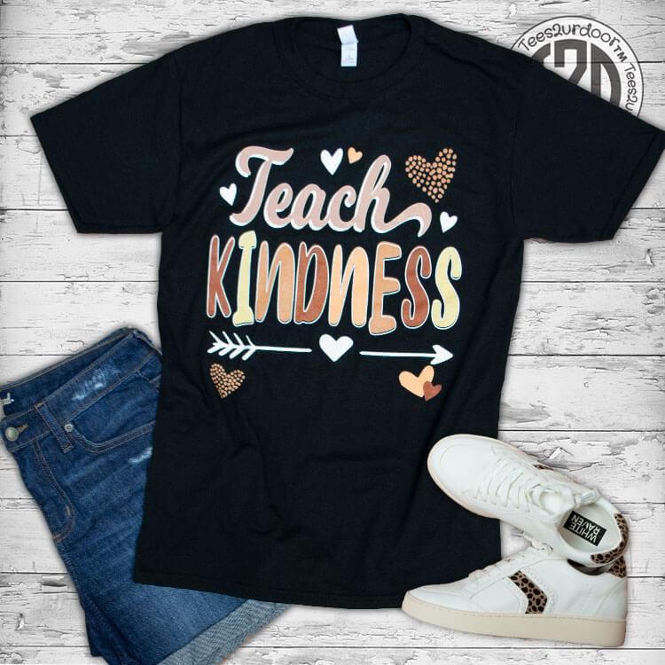 Teach Kindness Teacher T-Shirt Flat