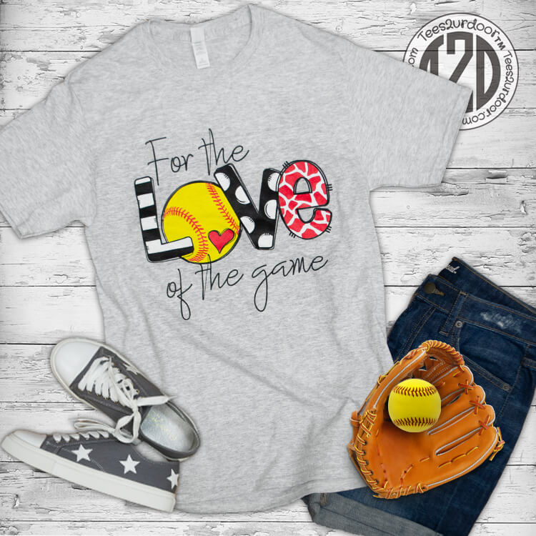 For the Love of the Game Softball Flat