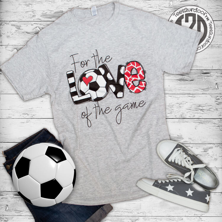 For the Love of the Game Soccer Flat