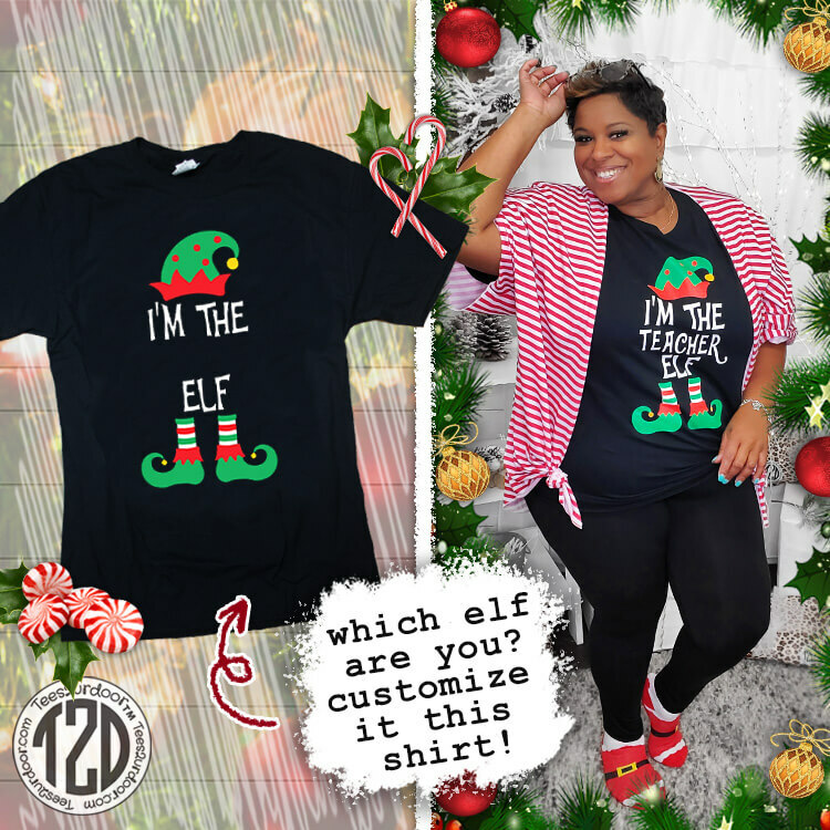 I'm the Custom Your Elf T-Shirt