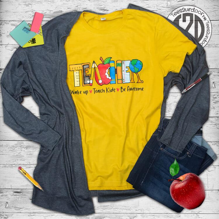 Teach Kids Be Awesome T-Shirt Flat